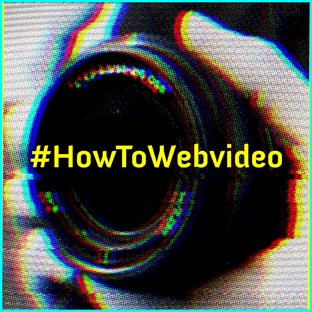 #HowToWebvideo Rückblick
